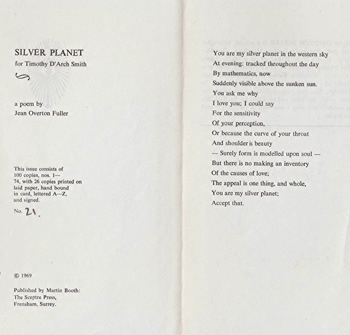 FULLER, Jean Overton, 1915-2009 : SILVER PLANET : FOR TIMOTHY D'ARCH SMITH : A POEM.