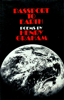 GRAHAM, Henry, 1930- : PASSPORT TO EARTH.