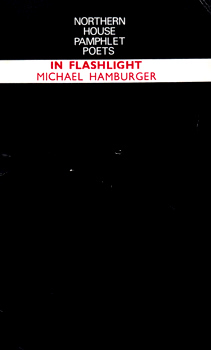 HAMBURGER, Michael, 1924-2007 : IN FLASHLIGHT.