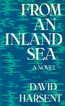 HARSENT, David, 1942- : FROM AN INLAND SEA.
