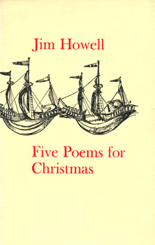 HOWELL, Jim : FIVE POEMS FOR CHRISTMAS.