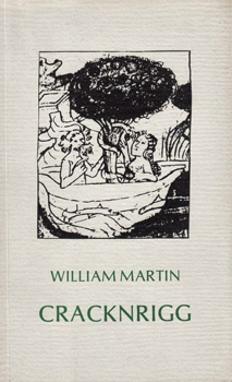 MARTIN, William, 1925-2010 : CRACKNRIGG.