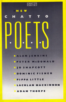 JENKINS, Alan, 1955- & OTHERS : NEW CHATTO POETS.