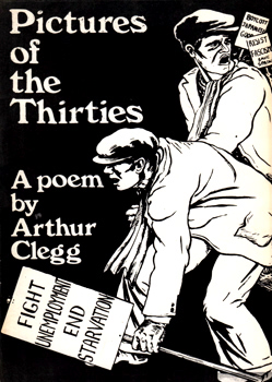 CLEGG, Arthur (Arthur Duckering), 1914-1994 : PICTURES OF THE THIRTIES : A LETTER TO MARY.