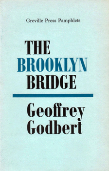 GODBERT, Geoffrey (Geoffrey Harold), 1937-2017 : THE BROOKLYN BRIDGE.