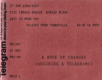 HALSEY, Alan, 1949- : A BOOK OF CHANGES (AUGURIES & TELEGRAMS).