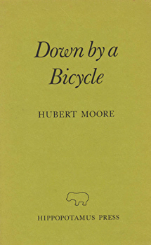 MOORE, Hubert, 1934- : DOWN BY A BICYCLE.