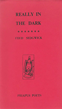 SEDGWICK, Fred, 1945- : REALLY IN THE DARK.