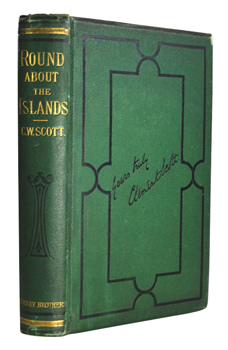 SCOTT, Clement W. (Clement William), 1841-1904 :  ROUND ABOUT THE ISLANDS : OR, SUNNY SPOTS NEAR HOME.