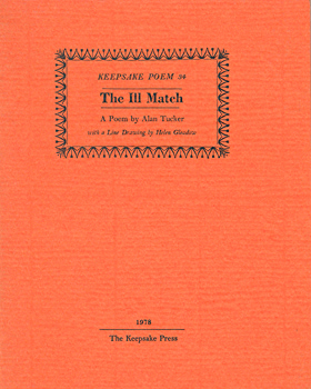 TUCKER, Alan, 1933- : THE ILL MATCH.