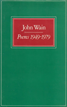 WAIN, John (John Barrington), 1925-1994 : POEMS 1949-1979.