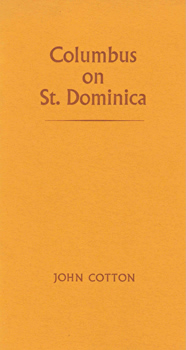 COTTON, John, 1925-2003 : COLUMBUS ON ST. DOMINICA.