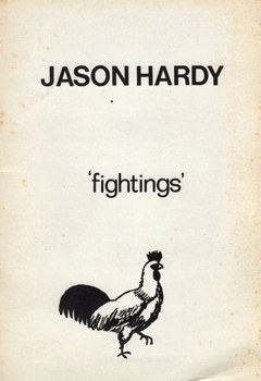 HARDY, Jason : FIGHTINGS – EPIGRAMS – ETC.