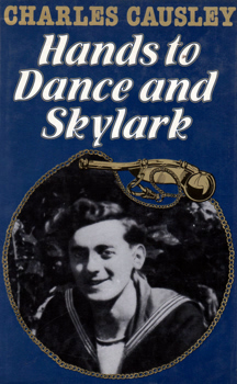 CAUSLEY, Charles (Charles Stanley), 1917-2003 : HANDS TO DANCE AND SKYLARK.