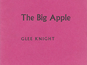 KNIGHT, Glee, 1947- : THE BIG APPLE.