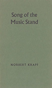 KRAPF, Norbert, 1943- : SONG OF THE MUSIC STAND.