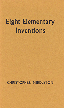 MIDDLETON, Christopher, 1926-2015 : EIGHT ELEMENTARY INVENTIONS.