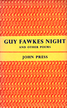 PRESS, John (John Bryant) 1920-2007 : GUY FAWKES NIGHT AND OTHER POEMS.