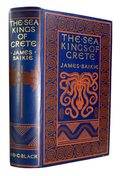 BAIKIE, James, 1866-1931 : THE SEA-KINGS OF CRETE.