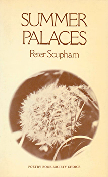SCUPHAM, Peter, 1933- : SUMMER PALACES.
