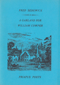 SEDGWICK, Fred, 1945- : A GARLAND FOR WILLIAM COWPER.