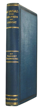 BROWNING, Robert, 1812-1889 : LA SAISIAZ : THE TWO POETS OF CROISIC.