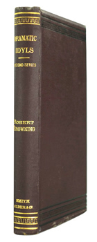BROWNING, Robert, 1812-1889 : DRAMATIC IDYLS : SECOND SERIES.