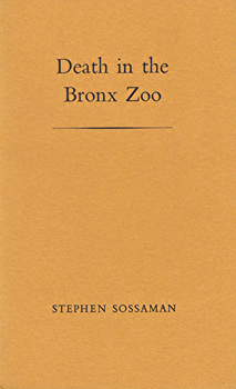 SOSSAMAN, Stephen : DEATH IN THE BRONX ZOO.