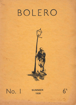 WALLER, John (Sir John Stanier), 1917-1995 – editor : BOLERO. A MAGAZINE OF POETRY. NO.1.