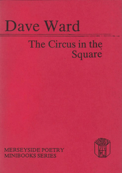 WARD, Dave, 1949- : THE CIRCUS IN THE SQUARE.