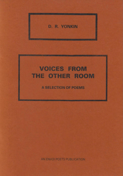 YONKIN, D.R. (David R.), 1956- : VOICES FROM THE OTHER ROOM : A SELECTION OF POEMS.