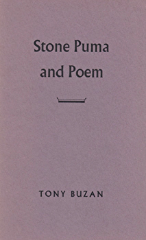 BUZAN, Tony (Anthony Peter), 1942- : STONE PUMA AND POEM.