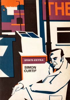 CURTIS, Simon, 1943-2013 : SPORTS EXTRA : NEW AND SELECTED POEMS.