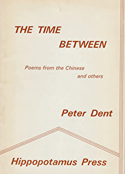DENT, Peter, 1938- : THE TIME BETWEEN.