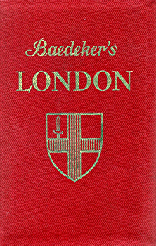 BAEDEKER, Karl, 1801-1859 : LONDON AND ITS ENVIRONS : A HANDBOOK FOR TRAVELLERS.