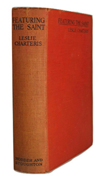"""CHARTERIS, Leslie� – [YIN, Leslie Charles Bowyer, 1907-1993] : FEATURING THE SAINT."