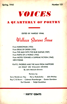 STEVENS, Wallace, 1879-1955 – contributor : VOICES : A QUARTERLY OF POETRY. NUMBER 121. SPRING 1945. WALLACE STEVENS ISSUE.