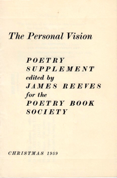 REEVES, James, 1909-1978 – editor : THE PERSONAL VISION : POETRY SUPPLEMENT EDITED BY JAMES REEVES FOR THE POETRY BOOK SOCIETY. CHRISTMAS 1959.