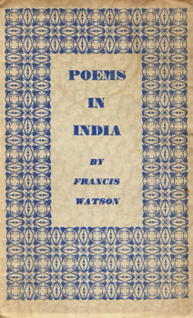 WATSON, Francis (Francis Leslie), 1907-1988 : POEMS IN INDIA.