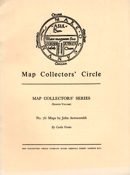 VERNER, Coolie, 1917-1979 : MAPS BY JOHN ARROWSMITH IN THE PUBLICATIONS OF THE ROYAL GEOGRAPHICAL SOCIETY.