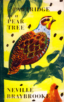 BRAYBROOKE, Neville, 1925-2001 – editor : A PARTRIDGE IN A PEAR TREE : A CELEBRATION FOR CHRISTMAS ARRANGED BY NEVILLE BRAYBROOKE.