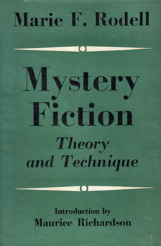 RODELL, Marie F. (Marie Freid), 1912-1975 : MYSTERY FICTION : THEORY AND TECHNIQUE.