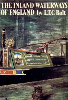 THE INLAND WATERWAYS OF ENGLAND. BY L.T.C.ROLT.