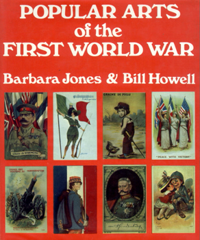 POPULAR ARTS OF THE FIRST WORLD WAR.