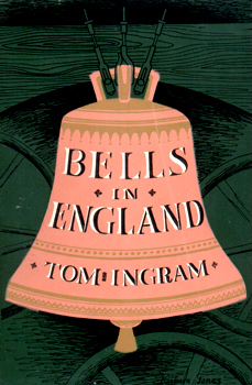 BELLS IN ENGLAND. BY TOM INGRAM.