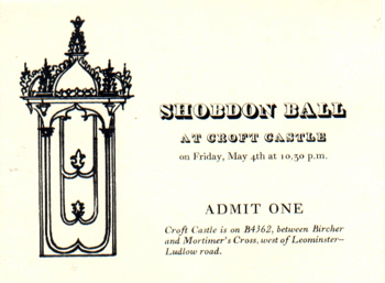 [INVITATION CARD] SHOBDON BALL AT CROFT CASTLE ON FRIDAY, MAY 4TH AT 10.30 P.M.