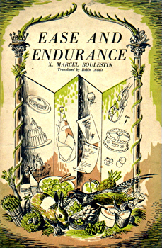 EASE AND ENDURANCE : BEING A TRANSLATION OF X. MARCEL BOULESTIN'S A LONDRES NAGUERE BY ROBIN ADAIR.