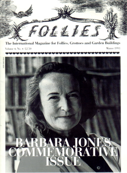 FOLLIES. THE INTERNATIONAL MAGAZINE FOR FOLLIES, GROTTOES AND GARDEN BUILDINGS. VOL.4. NO.4. (ISSUE 16). WINTER 1993.