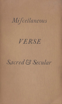 WOODWARD, G.R. (George Ratcliffe), 1848-1934 : MISCELLANEOUS VERSE : SACRED AND SECULAR.
