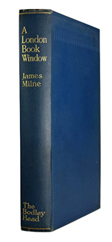 MILNE, James, 1865-1951 : A LONDON BOOK WINDOW.